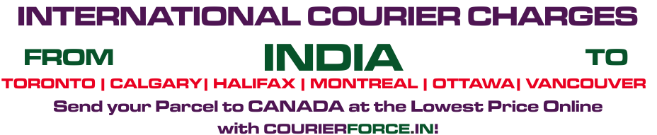 For Fast & Secure Courier Services to Canada