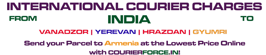 INTERNATIONAL COURIER SERVICE TO ARMENIA