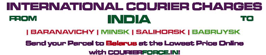 INTERNATIONAL COURIER SERVICE TO BELARUS