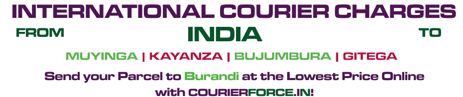 INTERNATIONAL COURIER SERVICE TO BURUNDI