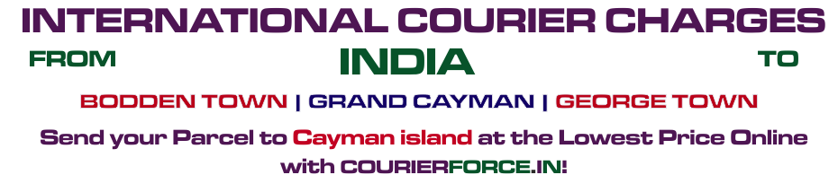 INTERNATIONAL COURIER SERVICE TO CAYMAN ISLAND