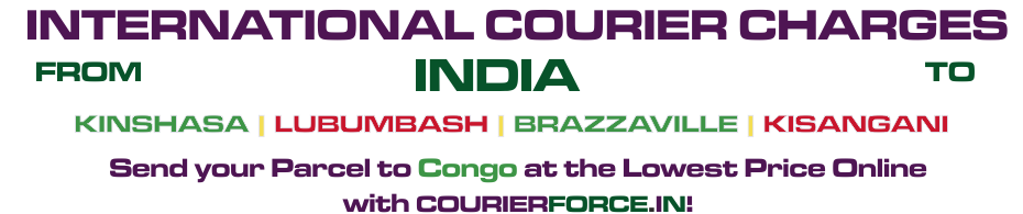 INTERNATIONAL COURIER SERVICE TO CONGO