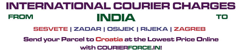 INTERNATIONAL COURIER SERVICE TO CROATIA