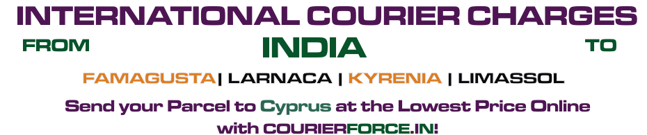INTERNATIONAL COURIER SERVICE TO CYPRUS