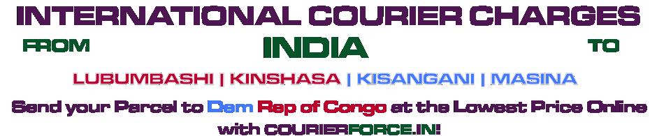 INTERNATIONAL COURIER SERVICE TO DEMOCRATIC REPUBLIC OF CONGO
