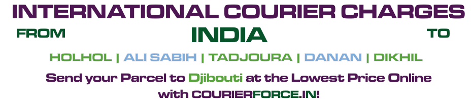 INTERNATIONAL COURIER SERVICE TO DJIBOUTI