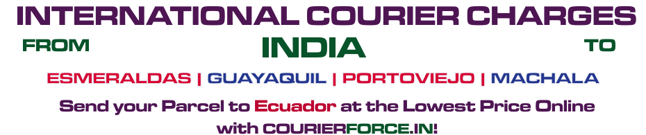 INTERNATIONAL COURIER SERVICE TO ECUADOR