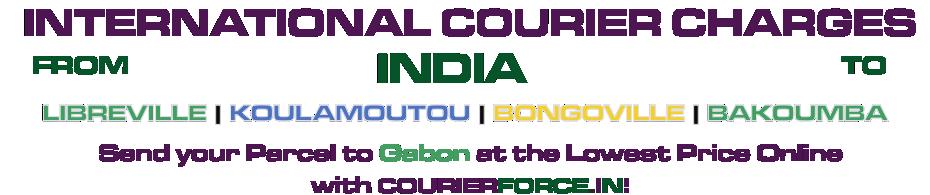 INTERNATIONAL COURIER SERVICE TO GABON