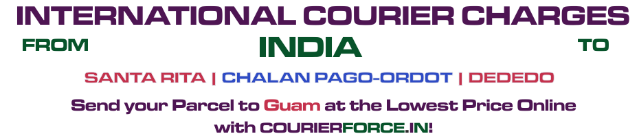 INTERNATIONAL COURIER SERVICE TO GUAM