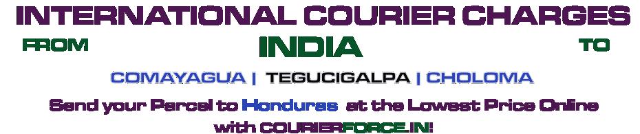INTERNATIONAL COURIER SERVICE TO HONDURAS
