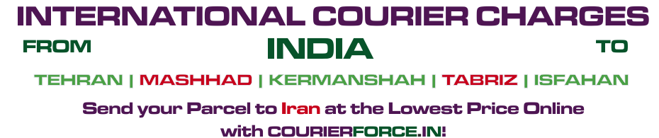 INTERNATIONAL COURIER SERVICE TO IRAN