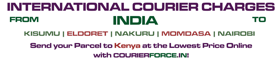 INTERNATIONAL COURIER SERVICE TO KENYA