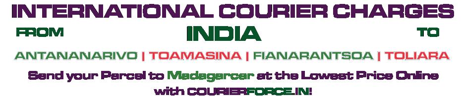 INTERNATIONAL COURIER SERVICE TO MADAGASCAR