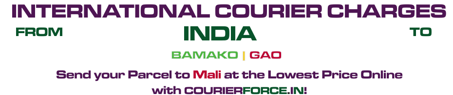 INTERNATIONAL COURIER SERVICE TO MALI