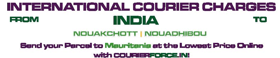 INTERNATIONAL COURIER SERVICE TO MAURITANIA