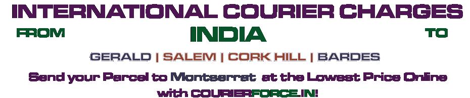 INTERNATIONAL COURIER SERVICE TO MONTSERRAT