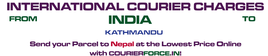 INTERNATIONAL COURIER SERVICE TO NEPAL