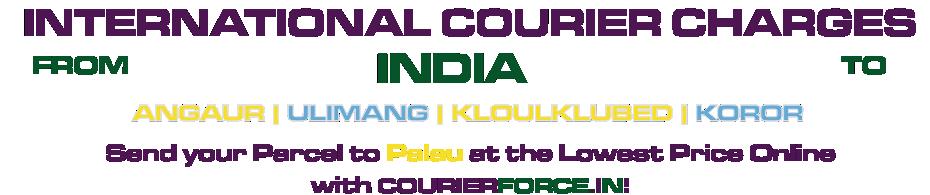 INTERNATIONAL COURIER SERVICE TO PALAU