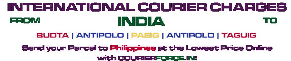 INTERNATIONAL COURIER SERVICE TO PHILIPPINE
