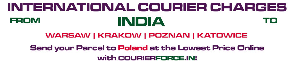 INTERNATIONAL COURIER SERVICE TO POLAND