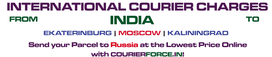 INTERNATIONAL COURIER SERVICE TO RUSSIA