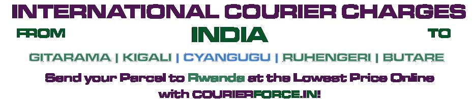 INTERNATIONAL COURIER SERVICE TO RWANDA