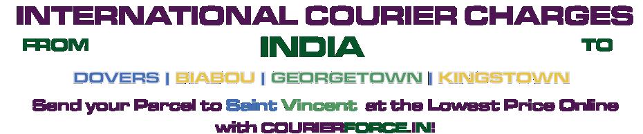 INTERNATIONAL COURIER SERVICE TO SAINT VINCENT