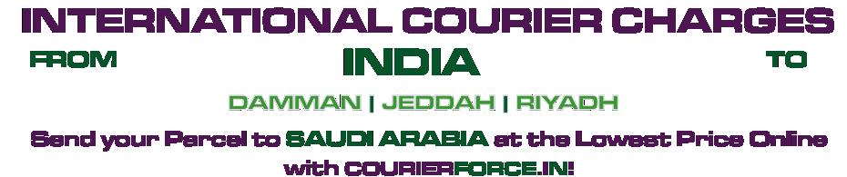 INTERNATIONAL COURIER SERVICE TO SAUDI-ARABIA