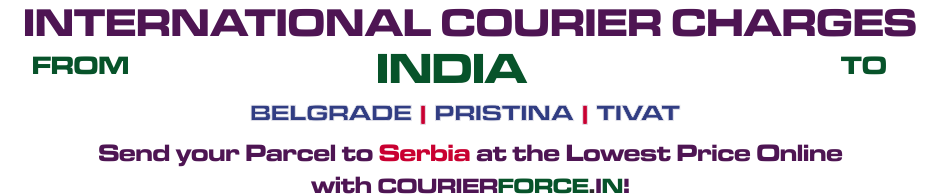 INTERNATIONAL COURIER SERVICE TO SERBIA