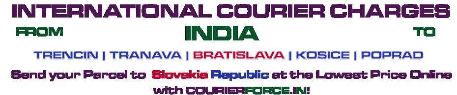 INTERNATIONAL COURIER SERVICE TO SLOVAKIA