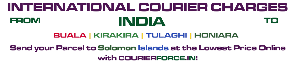 INTERNATIONAL COURIER SERVICE TO SOLOMON ISLANDS