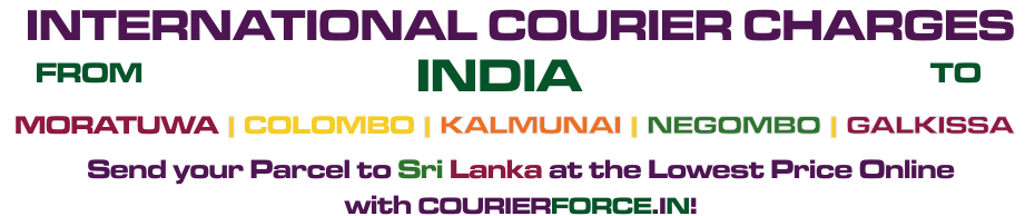 INTERNATIONAL COURIER SERVICE TO SRI-LANKA