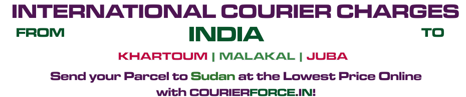 INTERNATIONAL COURIER SERVICE TO SUDAN