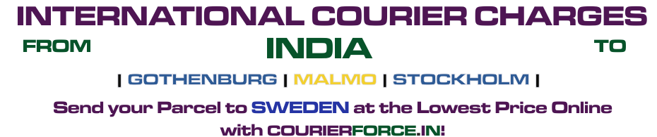 INTERNATIONAL COURIER SERVICE TO SWEDEN