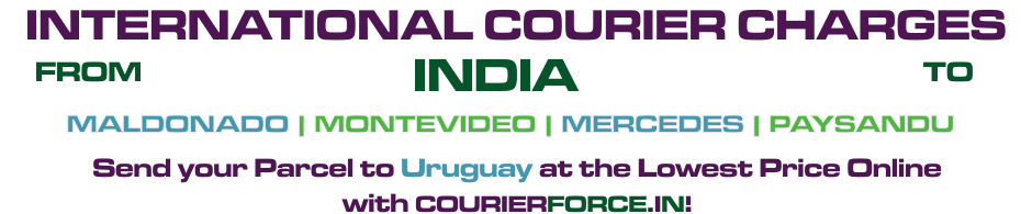INTERNATIONAL COURIER SERVICE TO URUGUAY