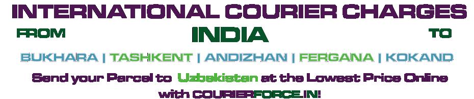 INTERNATIONAL COURIER SERVICE TO UZBEKISTANU