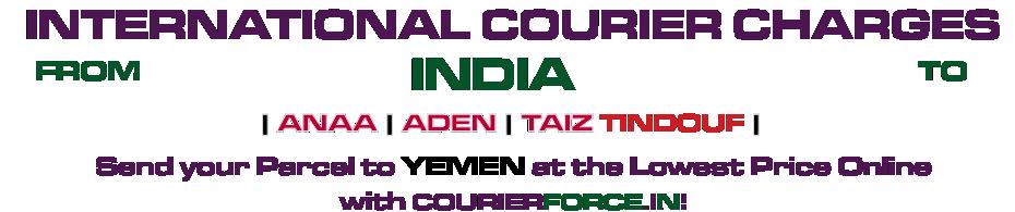 INTERNATIONAL COURIER SERVICE TO YEMEN