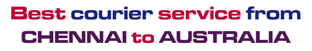 Best-Courier-Service-From-Chennai-To-Australia