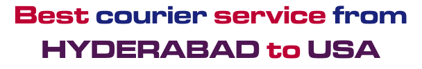 Best Courier Service From Hyderabada To USA