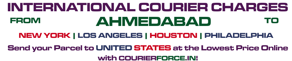 INTERNATIONAL COURIER SERVICE FROM AHMEDABAD TO USA