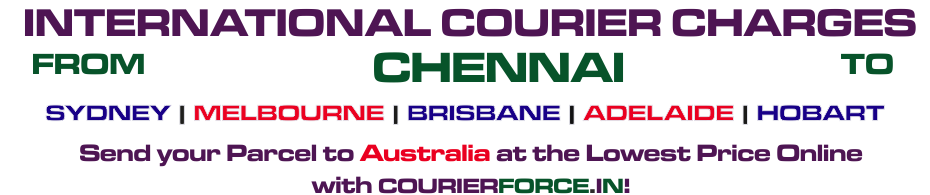 International Courier Parcel To Australia From Chennai