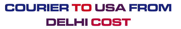 courier to usa from Delhi cost charges